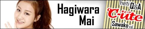 Hagiwara Mai - C-ute Q&A