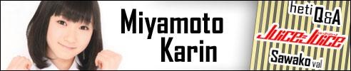 Miyamoto Karin - Juice=Juice Q&A